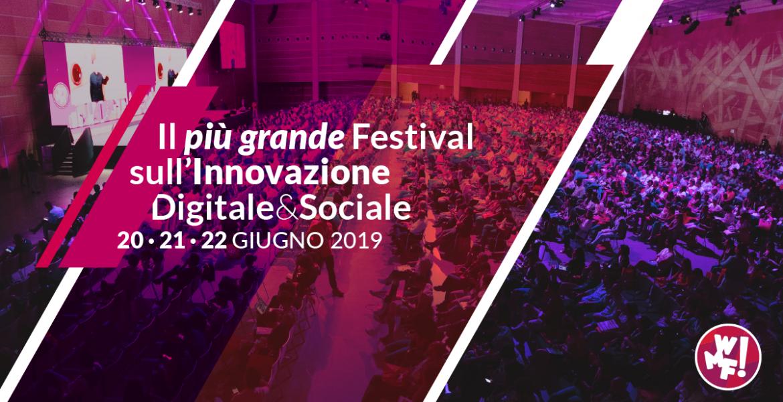 Web Marketing Festival 2019: verso un'innovazione consapevole